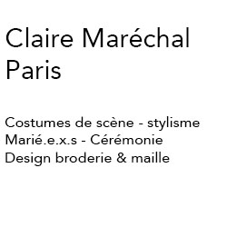 Claire Maréchal Paris Portfolio :Costumes de scène