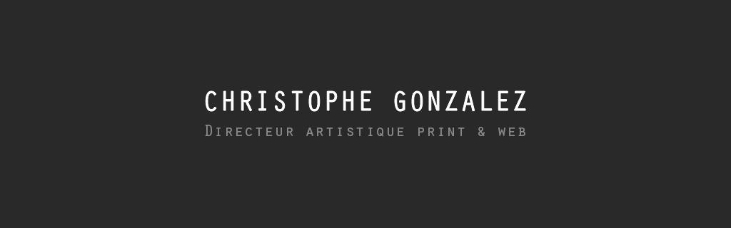 Christophe Gonzalez - Directeur Artistique web et print Portfolio