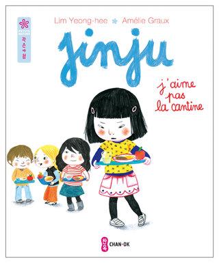 Jinju n'aime pas la cantine, Flammarion, 2012