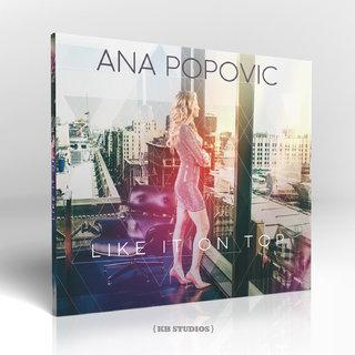 Ana Popovic _ Like It On Top - The new album