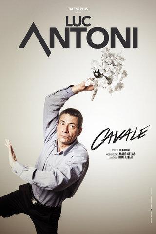 Luc Antoni - CAVALE - affiches