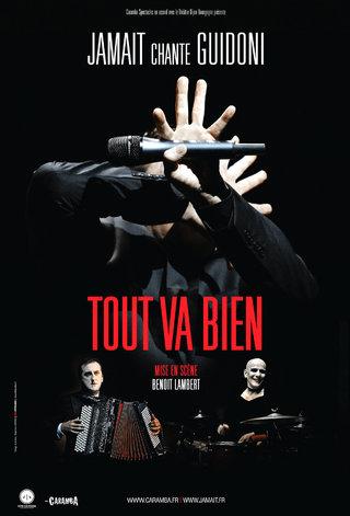 TOUT VA BIEN - Jamait chante Guidoni - Affiches et photos