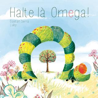 Halte là Omega!
