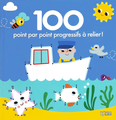 Lito /100 dot to dot / 100 point par point à relier