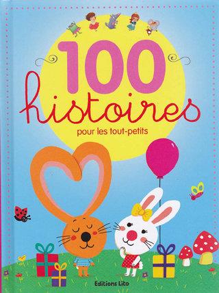 """""""100 histoires pour les tout-petits"""""""