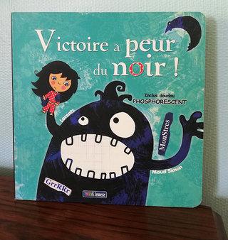 Victoire a peur du noir