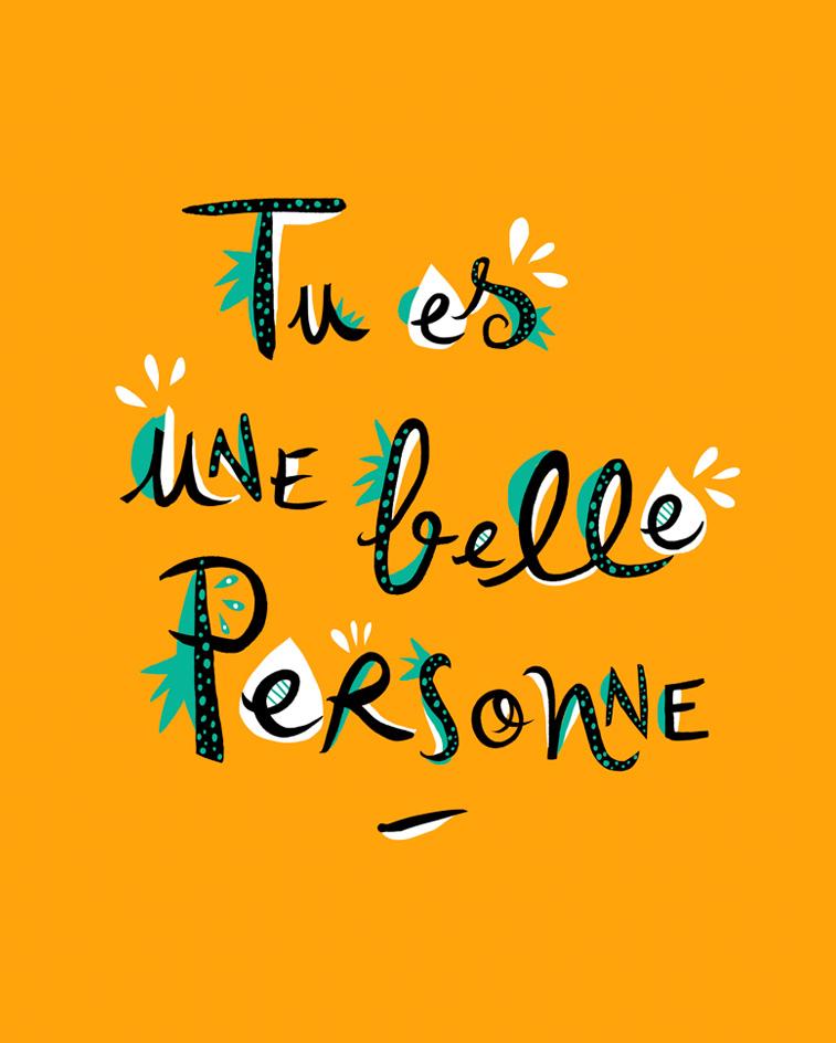 Tu es une belle personne