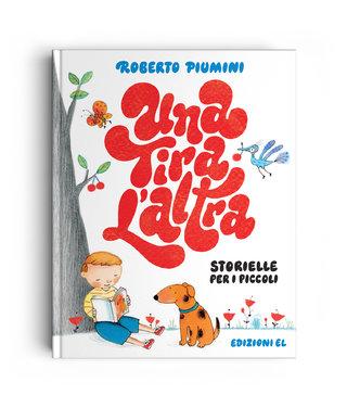 UNA TIRA L€™ALTRA -  LETTERING  - Illustration : Anna Curti -  Publisher : Edizioni EL (Italy)