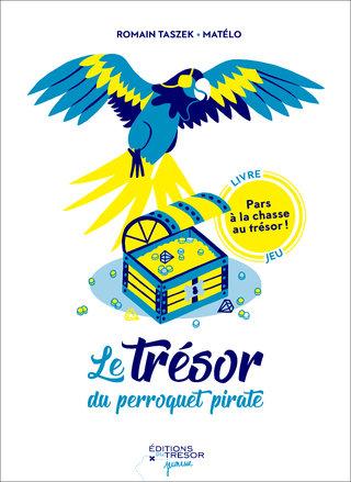 Le Trésor du Perroquet Pirate